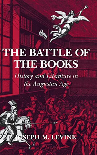 9780801425370: The Battle of the Books: History and Literature in the Augustan Age