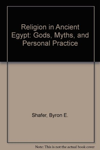 9780801425509: Religion in Ancient Egypt: Gods, Myths, and Personal Practice