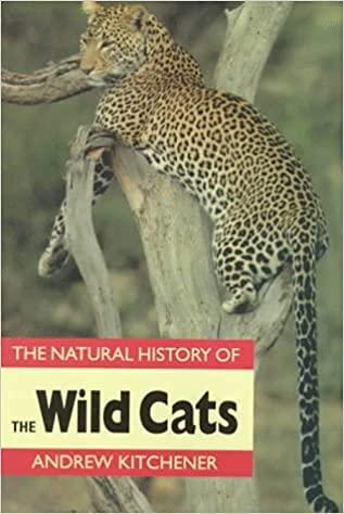9780801425967: Natural History of the Wild Cats (Natural History of Mammals Series)