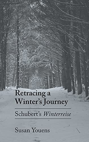 9780801425998: Retracing a Winter's Journey: Schubert's