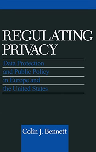 9780801426117: Regulating Privacy: Data Protection and Public Policy in Europe and the United States