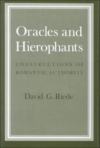 9780801426261: Oracles and Hierophants: Constructions of Romantic Authority