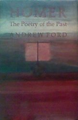 9780801427008: Homer: The Poetry of the Past