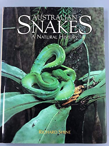 9780801427374: Australian Snakes: A Natural History