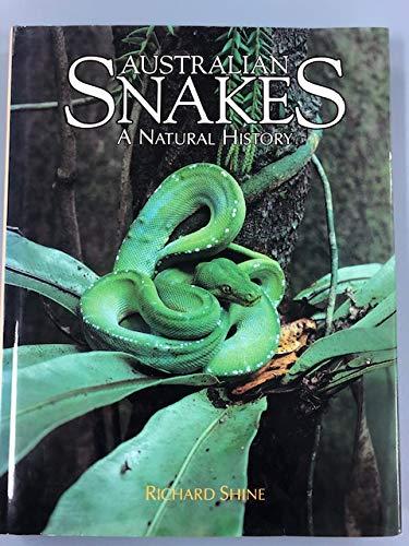 Australian Snakes. A Natural History: Shine, Richard