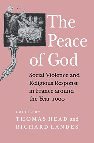 9780801427411: The Peace of God: Social Violence and Religious Response in France Around the Year 1000