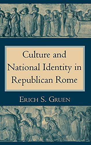 9780801427596: Culture and National Identity in Republican Rome (Cornell Studies in Classical Philology)