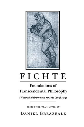 9780801427671: Fichte: Foundations of Transcendental Philosophy (Wissenschaftslehre Nova Methodo)