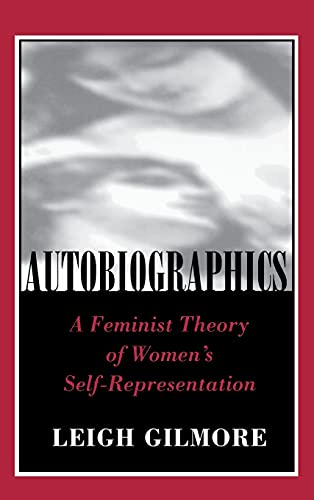 9780801427787: Autobiographics: A Feminist Theory of Women's Autobiography (Reading Women Writing)