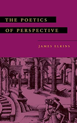 The Poetics of Perspective: Elkins, James