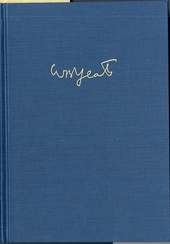 The Wind Among the Reeds: Manuscript Materials: W. B. Yeats