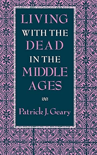 9780801428562: Living with the Dead in the Middle Ages
