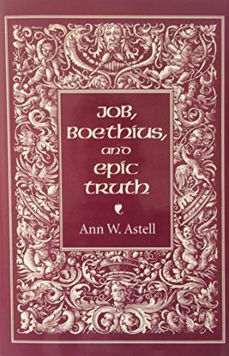9780801429118: Job, Boethius, and Epic Truth