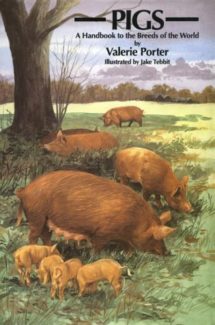 9780801429200: Pigs: A Handbooks to the Breeds of the World