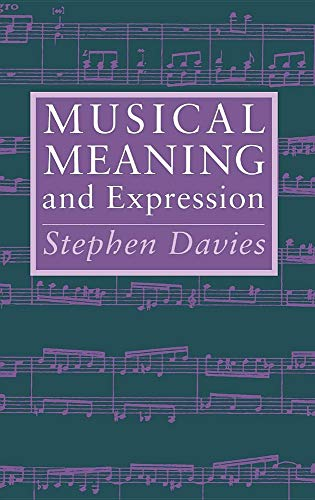 9780801429309: Musical Meaning and Expression