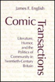 9780801429538: Comic Transactions: Literature, Humor, and the Politics of Community in Twentieth-Century Britain