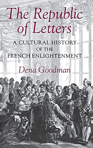 9780801429682: The Republic of Letters: A Cultural History of the French Enlightenment