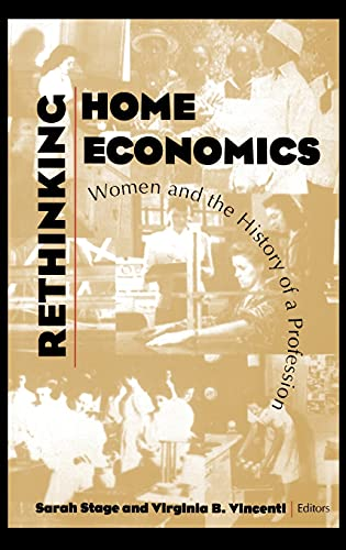9780801429712: Rethinking Home Economics: Women and the History of a Profession