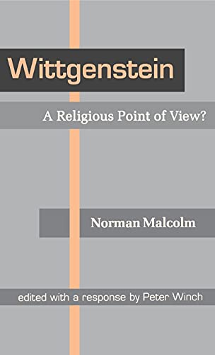 9780801429781: Wittgenstein: A Religious Point of View?