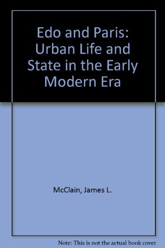 9780801429873: Edo and Paris: Urban Life and the State in the Early Modern Era