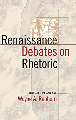 9780801430084: Renaissance Debates on Rhetoric