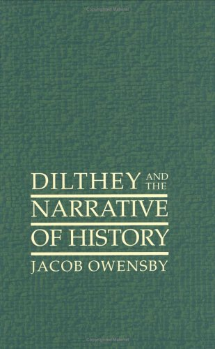 Dilthey and the Narrative of History: Owensby, Jacob