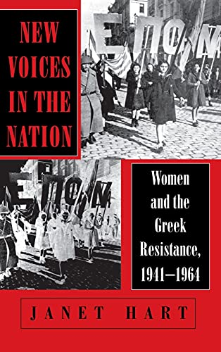 9780801430442: New Voices in the Nation: Women and the Greek Resistance, 1941-1964 (Wilder House Series in Politics, History, & Culture)