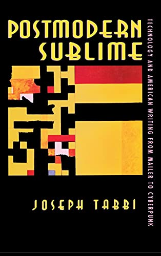 9780801430749: Postmodern Sublime: Technology and American Writing from Mailer to Cyberpunk