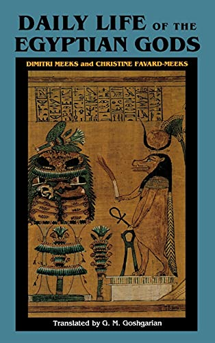 9780801431159: Daily Life of the Egyptian Gods