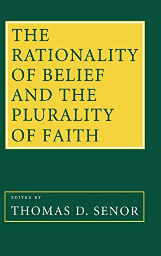 9780801431272: Rationality of Belief and the Plurality of Faith: Essays in Honor of William P. Alston