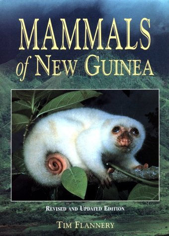 9780801431494: Mammals of New Guinea