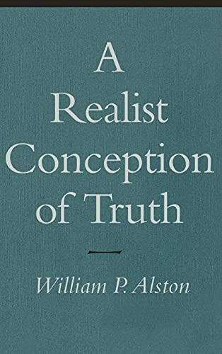 9780801431876: A Realist Conception of Truth