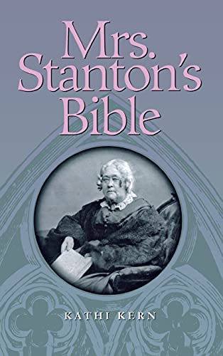 9780801431913: Mrs. Stanton's Bible