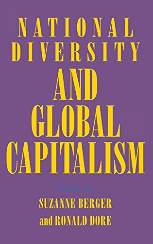 9780801432347: National Diversity and Global Capitalism