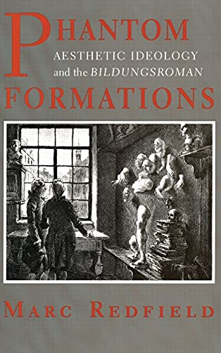 9780801432361: Phantom Formations: Aesthetic Ideaology and the Bildungsroman