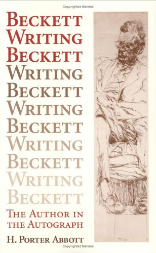 9780801432460: Beckett Writing Beckett: The Author in the Autograph