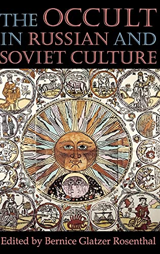 The Occult in Russian and Soviet Culture: Rosenthal, Bernice Glatzer