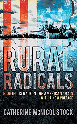 9780801432941: Rural Radicals: Righteous Rage in the American Grain