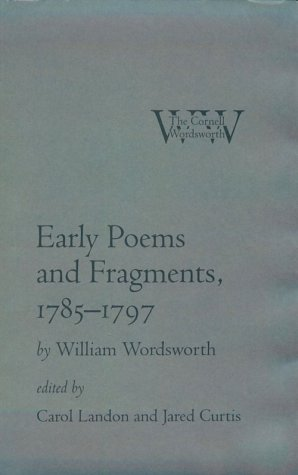Early Fragments and Poems, 1785-1797 by William: WORDSWORTH, William