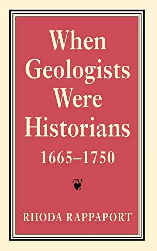 9780801433863: When Geologists Were Historians, 1665–1750
