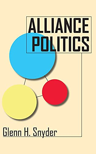 9780801434020: Alliance Politics