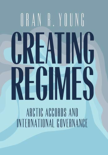 9780801434372: Creating Regimes: Organized Labor and the Civil Rights Movement in the South, 1954-1968: Arctic Agreements and International Governance (Cornell Studies in Security Affairs)