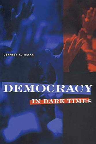 9780801434426: Democracy in Dark Times