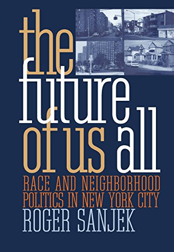 9780801434518: The Future of Us All : Race and Neighborhood Politics in New York City