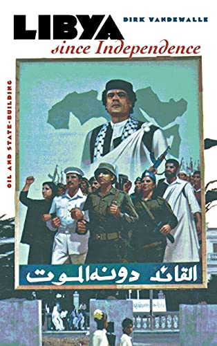 9780801434723: Libya Since Independence: Oil and State-Building