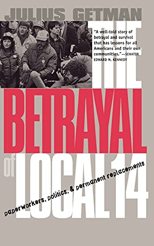 The Betrayal Of Local 14