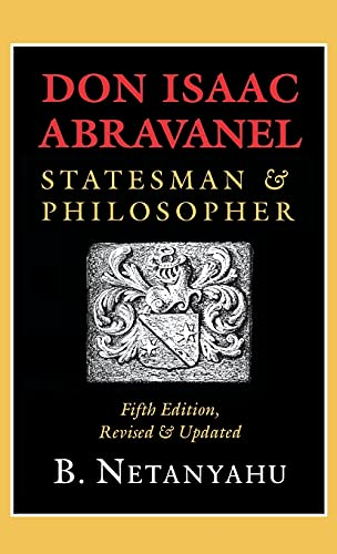 9780801434877: Don Isaac Abravanel: Statesman & Philosopher