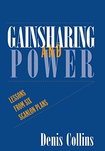 9780801434907: Gainsharing and Power: Lessons from Six Scanlon Plans (ILR Press Books)