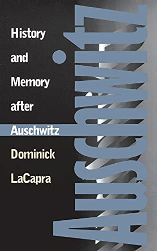 9780801434969: History and Memory After Auschwitz