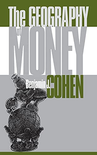 9780801435133: The Geography of Money